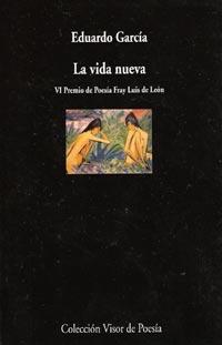 Portada del libro de poemas La vida nueva, de Eduardo García